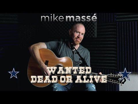 Wanted Dead or Alive (solo acoustic Bon Jovi cover) - Mike Massé