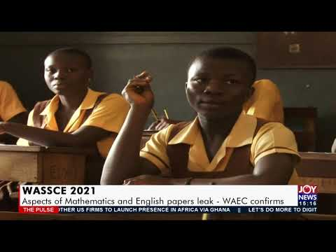 WASSCE 2021: Aspects of mathematics and English papers leak – WAEC confirms (15-9-21)