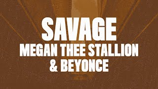 Megan Thee Stallion - Savage Remix (ft. Beyonce) Lyrics