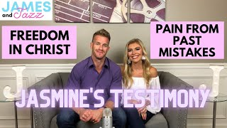 Jasmine's Testimony || Freedom in Christ || Pain from Past Mistakes || Closeness to God