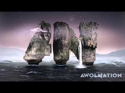AWOLNATION - All I Need