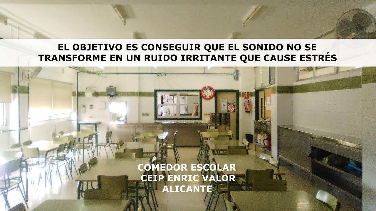 Reducción de ruido en el comedor del CEIP Enric Valor Alicante - YouTube