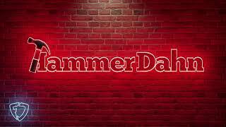 Hammer Dahn | Monday September 21st, 2020