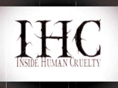 Inside Human Cruelty - Live 2008