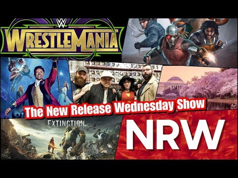 Truth or Dare! Extinction! The Greatest Showman! New this week! #NRW!