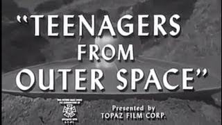 Teenagers from Outer Space (1959) [Science Fiction] [Horror]
