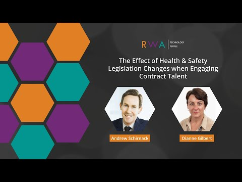 Health and Safety at Work Act: The Effect of Legislation Changes when Engaging Contract Talent