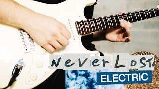 Never Lost | Official Electric Guitar Tutorial | Elevation Worship