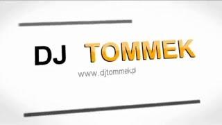 DJ TOMMEK -Sylwester 2015.Łomża, Białystok, Bielsk Podlaski, Kolno.