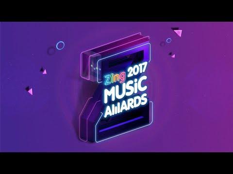 [ZMA 2017] - LỄ TRAO GIẢI ZING MUSIC AWARD 2017 (FULL SHOW)