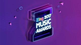 [ZMA 2017] - LỄ TRAO GIẢI ZING MUSIC AWARD 2017 (FULL SHOW) Video