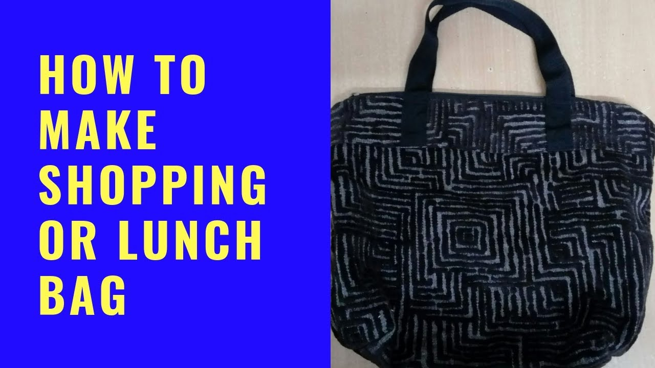 fe85be15e0f6 how to make shopping or lunch bag at home in hindi - YouTube