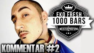 Eko Fresh - 1000 Bars Die Meisterprüfung | KOMMENTAR #2