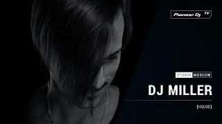 Скачать DJ MILLER House Pioneer DJ TV Moscow