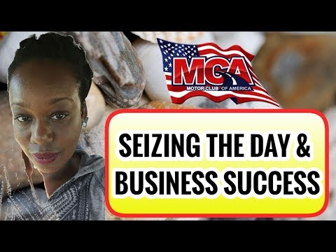 Motor Club of America - MCA Keys to Seizing the Day for Business Success