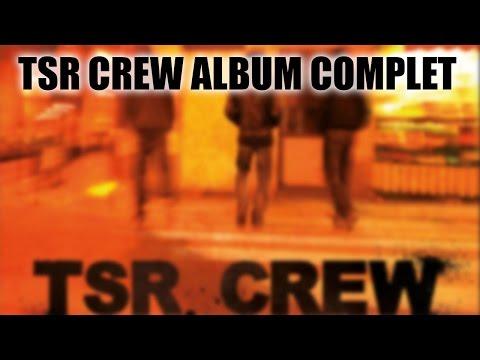 TSR CREW - Passage Floutée - ALBUM COMPLET [HD7970]