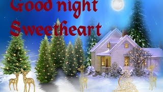 good night sweetheart wishes,romantic greetings,beautiful e cards,whatsapp video message