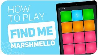 How to play: FIND ME (Marshmello) - SUPER PADS - Kit Trap