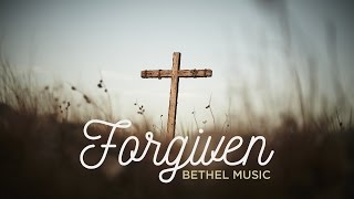 Watch Bethel Music Forgiven video