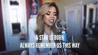 A Star Is Born - Always Remember Us This Way