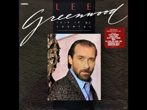 Lee Greenwood - I Still Believe
