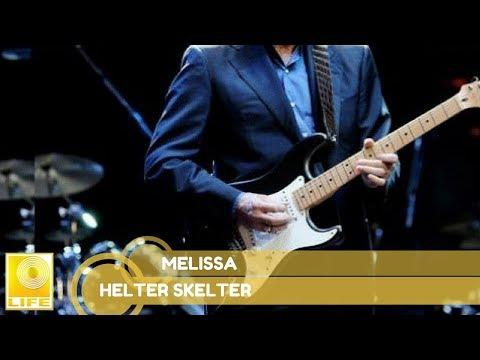 Helter Skelter - Melissa