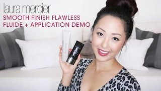 REVIEW: Laura Mercier Smooth Finish Flawless Fluide Foundation + Application Demo