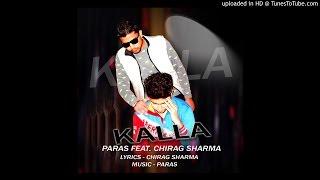 KALLA paras_feat chirag sharma
