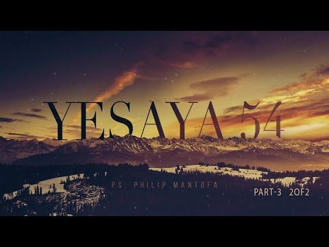 Yesaya 54:9-12 (2 Of 2) (Official Kotbah Philip Mantofa)