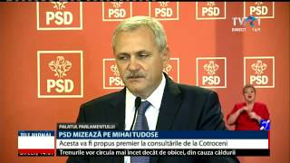 Mihai Tudose este propunerea PSD pentru funcția de premier - declaraţii Liviu Dragnea