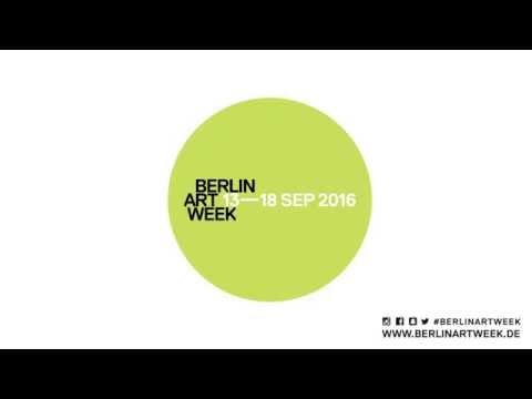 Berlin Art Week 2016, 13 - 18 Sep, Teaser Trailer