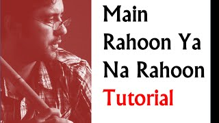 Main Rahoon Ya Na Rahoon Song By Armaan Malik on Flute (Emraan Hashmi & Esha Gupta) by Harsh Dave