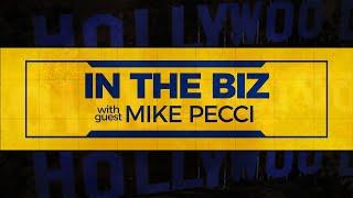IN THE BIZ w/ Mike Pecci  (Director) - Episode 108