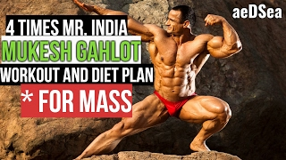 4 times MR. INDIA Mukesh Gahlot DIET PLAN and WORKOUT for MASS | aeDSea Motivation