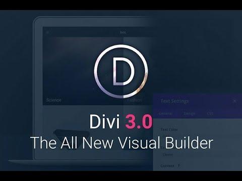 NEW Divi Theme 3.0 Visual Editor for Wordpress | Divi Theme Review ...