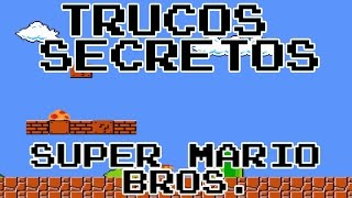 Trucos Secretos: Super Mario Bros. Glitches Nes Mini Classic