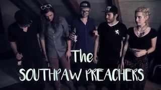 I Wish - The Southpaw Preachers