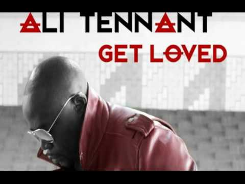 NEW 2017 ( Get Loved )   Ali Tennant