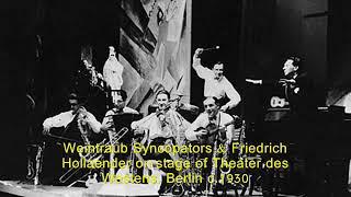 Jazz in Berlin: Weintraub Syncopators - Am Sonntag will mein Süßer mit mir segeln geh'n, 1929