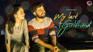 My Last Girlfriend (With Subtitles) | Hey Pilla | CAPDT