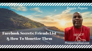 Facebook Secrets: Lists and How To Monetize Them