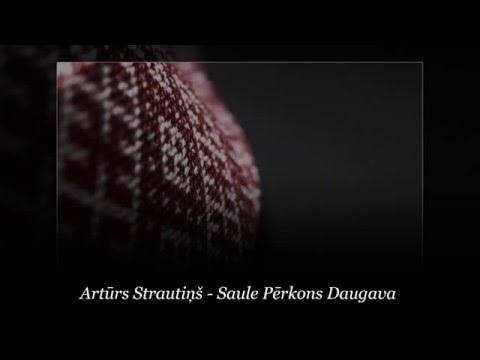 Artūrs Strautiņš - Saule Pērkons Daugava (demo)
