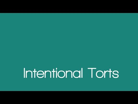 Introduction to the Intentional Torts