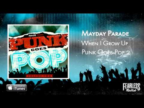 Mayday Parade - When I Grow Up (Punk Goes Pop 2)