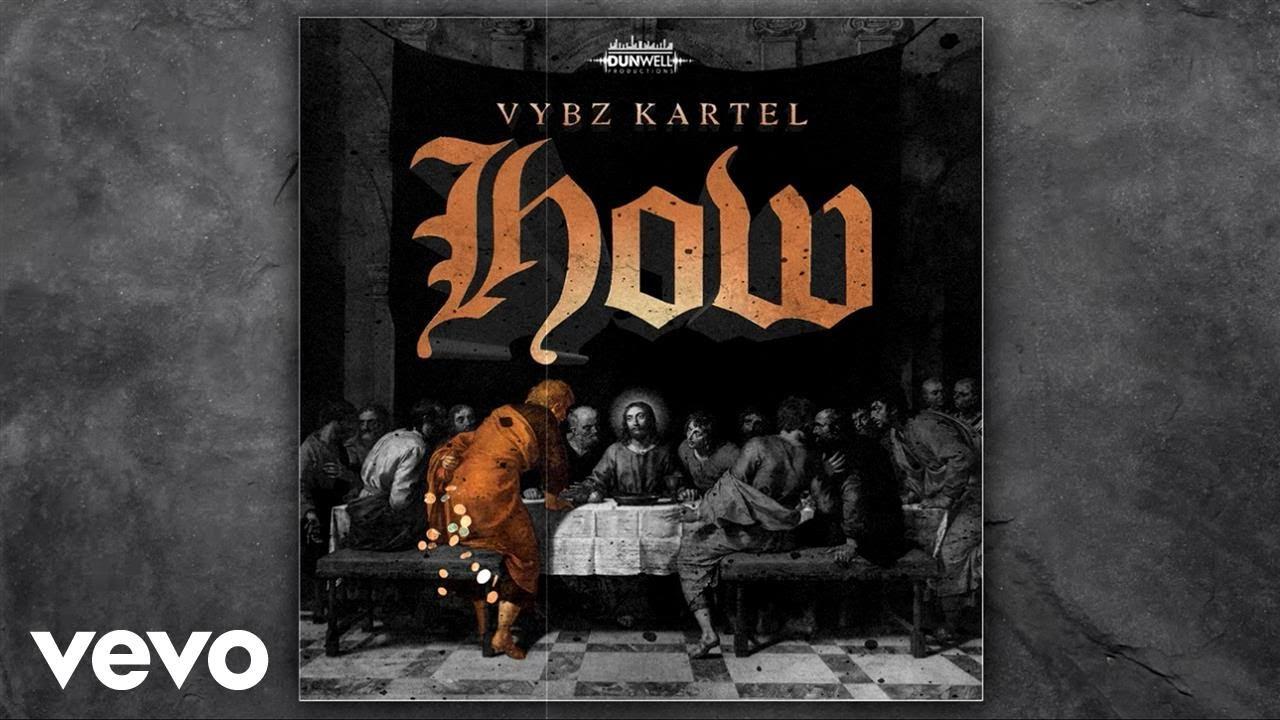 Vybz Kartel - How (Official Audio)