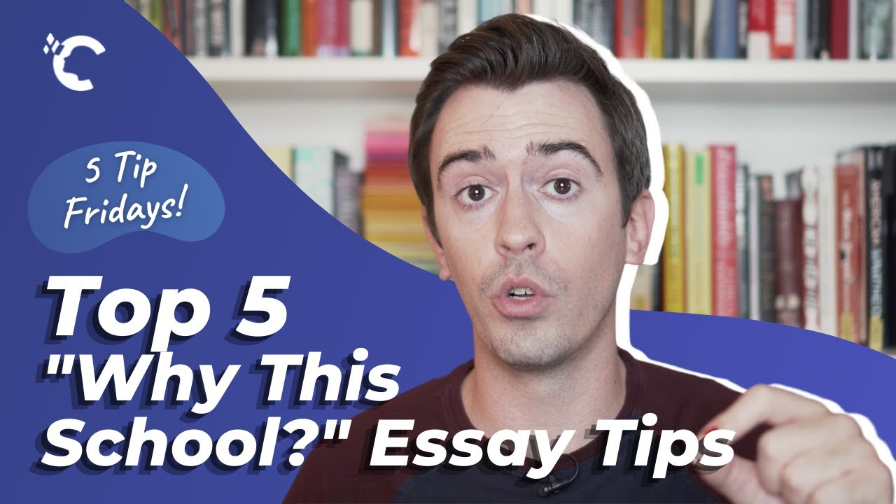 """5 Tips for the """"Why This School?"""" Essay"""