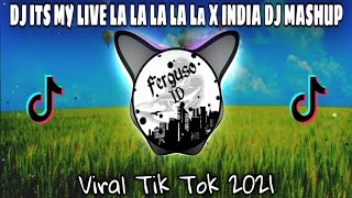 Download DJ ITS MY LIFE - LA LA LA LA LA X INDIA DJ MASHUP TERBARU 2021🔈🔉🔊|Ferguso ID