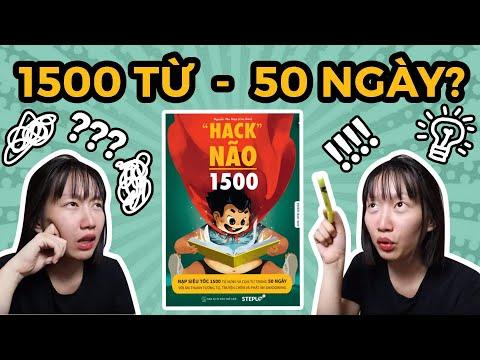 tải sách hack não 1500 từ vựng tiếng anh - HACK NÃO 1500: RỐI NÃO HAY THÔNG NÃO? | HỌC TỪ VỰNG BẰNG ÂM THANH TƯƠNG TỰ?