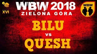 bitwa BILU vs QUESH # WBW 2018 Zielona Góra (1/8) # freestyle battle