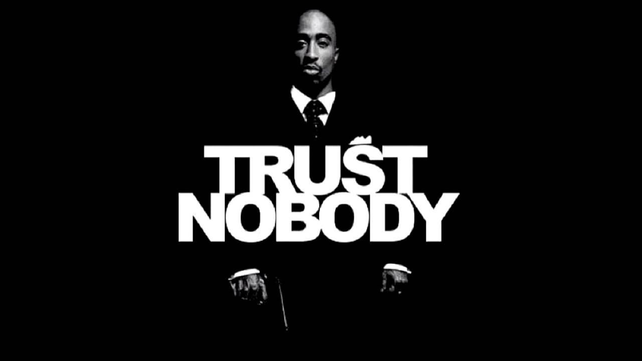 2pac Trust Nobody Youtube